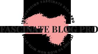 Fascinate blog pro